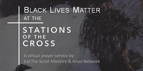Black Lives Matter at the Stations of the Cross tickets