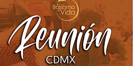 Reunión Bálsamo de Vida CDMX boletos