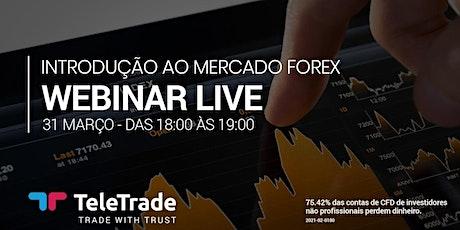 Webinar LIVE - Introdução ao Mercado Forex bilhetes