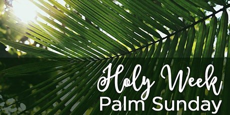 10:30 AM Mass for Palm Sunday, Sunday, March 28, 2021 tickets