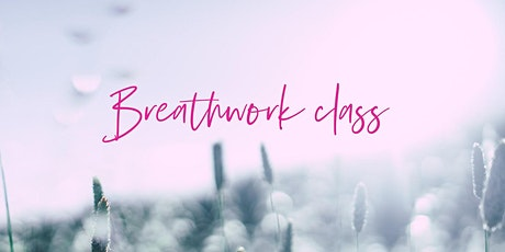 Breathwork Class with Elise Montgomerie tickets