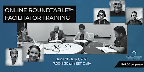 ONLINE ROUNDTABLE™ FACILITATOR TRAINING tickets