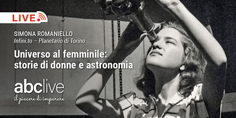 Universo al femminile: storie di donne e astronomia biglietti