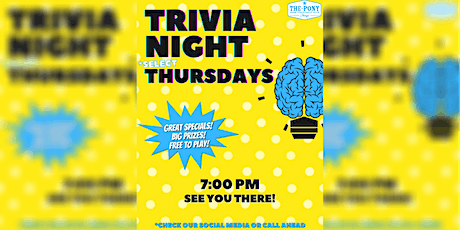 Thursday Night Trivia at The Pony tickets
