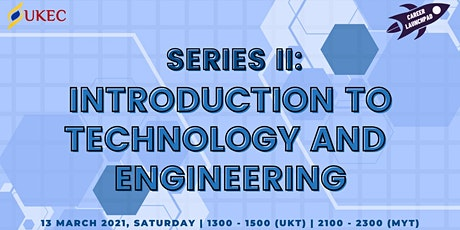 Career Launchpad Series II: Introduction to Technology and Engineering tickets