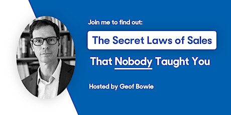 The Secret Laws of Sales That Nobody Taught You tickets