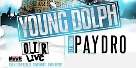 YOUNG DOLPH PERFORMING LIVE @ OTR LIVE CINCINNATI,OHIO tickets