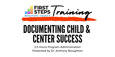 Documenting Child and Center Success (2.5 hrs Program Administration) tickets