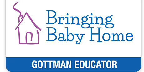 Couples Workshop: Bringing Baby Home (BBH) - by Gottman Certified Educators tickets