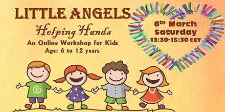 Little Angels:'Helping Hands' - a free online workshop for kids tickets