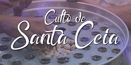 CULTO DE SANTA CEIA - 09H ingressos