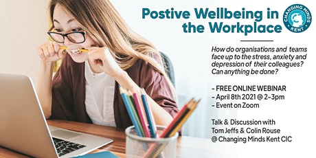 Positive Wellbeing in the Workplace tickets
