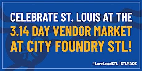 3.14 Day Vendor Market at City Foundry STL tickets
