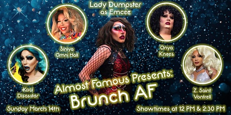 Almost Famous Presents: Brunch AF with Lady Dumpster tickets