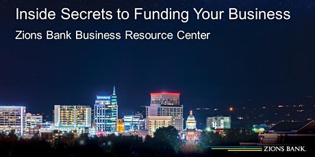 Inside Secrets to Funding Your Business™ tickets