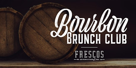Frescos Bourbon Brunch Club tickets