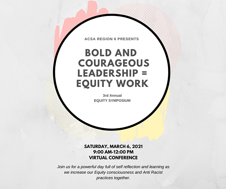 Bold and Courageous Leadership = Equity Work Symposium image