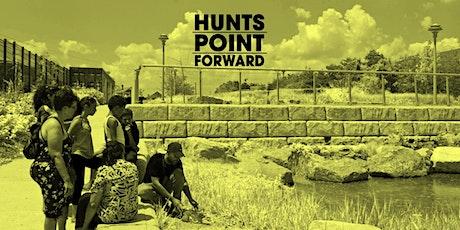 Hunts Point Forward : Public Visioning / Una Visión Pública tickets