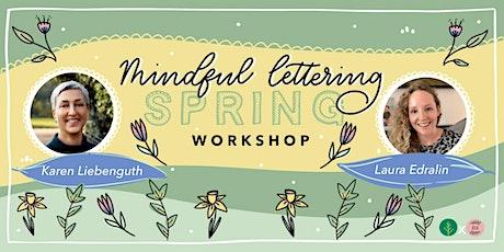 Mindful Lettering Spring Workshop tickets