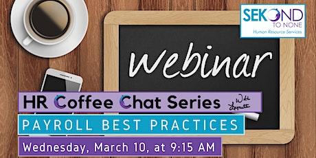 HR Coffee Chat Series: 2021 Payroll Best Practices biglietti