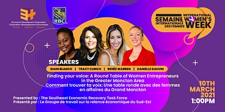 Finding your voice:  Women Entrepreneurs in the Greater Moncton tickets