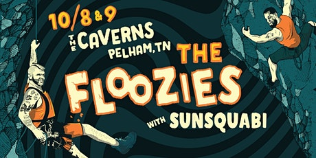 The Floozies in The Caverns with SunSquabi tickets