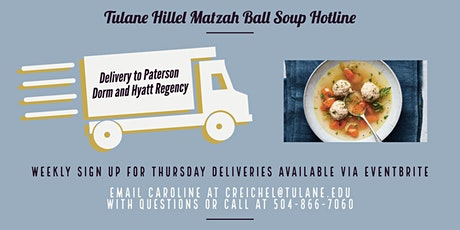 Matzah Ball Soup Delivery to Paterson Hall and Hyatt Regency tickets