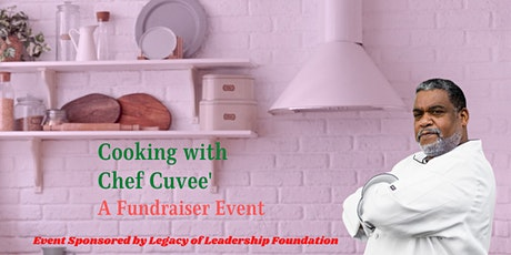 Cooking with Chef Cuvee': A Virtual Cooking Experience Fundraiser tickets