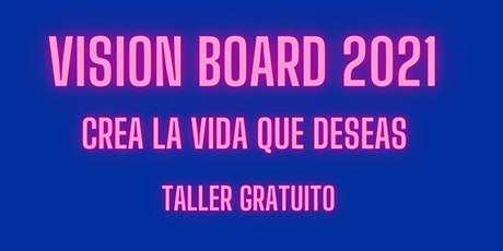 Vision Board 2021 tickets