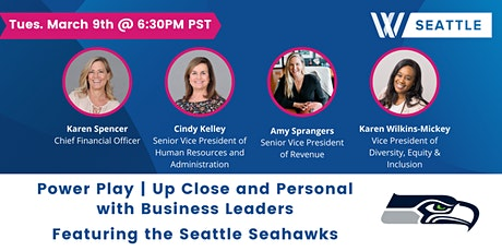 WISE Seattle: Power Play   Up Close and Personal with Business Leaders tickets