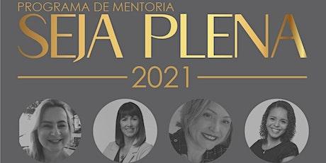 Mentoria Seja Plena 2021 tickets