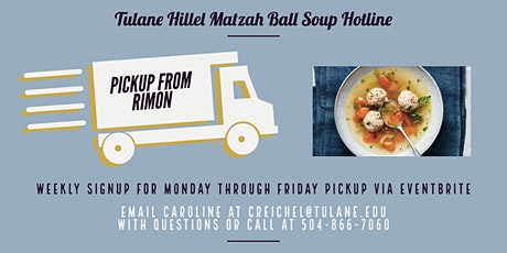 Matzah Ball Soup Pickup from Rimon tickets