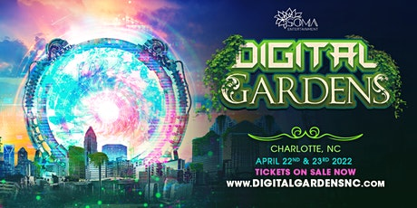 Digital Gardens Music & Arts Celebration 2022 tickets