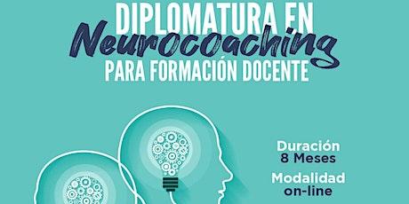 """""""Diplomatura Neurocoaching  para Formación Docente""""-Abierta Gratuita- entradas"""