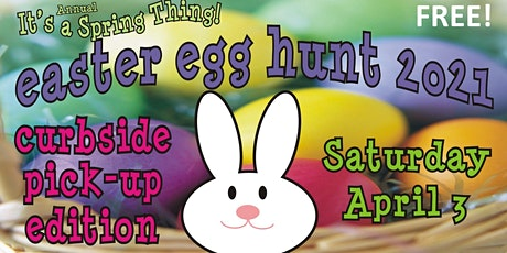 Easter Egg Hunt - Curbside Pick-up Edition! tickets
