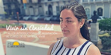 Taller Vivir Sin Ansiedad - Meditación y respiración entradas