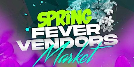 Spring Fever Vendors Market tickets