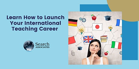 Learn How to Launch Your International Teaching Career  May 2021 tickets