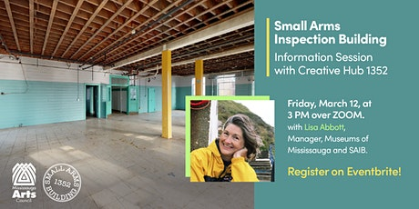 Small Arms Inspection Building - Information Session with Creative Hub 1352 tickets