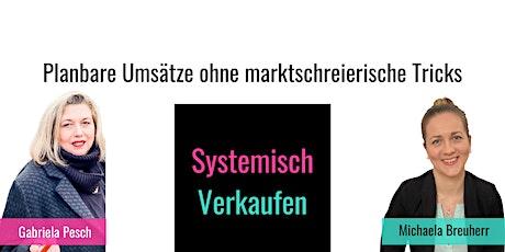 Workshop | Systemisch Verkaufen | Anders als alles andere! Tickets