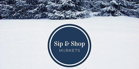 Winter Wonderland Sip & Shop Market tickets