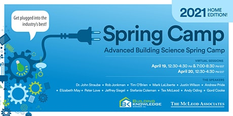 Spring Training for Advanced Building Science & Practical Application 2021 tickets