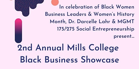 2nd Annual Mills College Black Business Showcase tickets