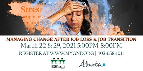 Managing Change after Job Loss & Job Transition tickets