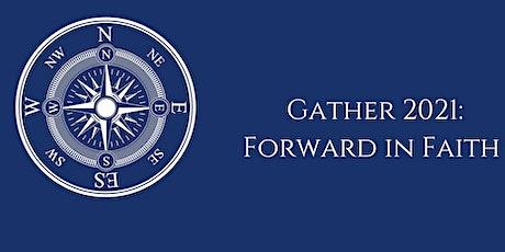 APC'S Gather 2021: Forward in Faith tickets