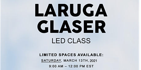 Led Full Primary, Conference and Q&A with Laruga Glaser -March 13th tickets