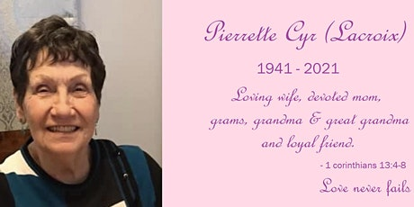 Celebration of Life - Pierrette Cyr(Lacroix) - Jan.18 1941 - Feb.27 2021 tickets