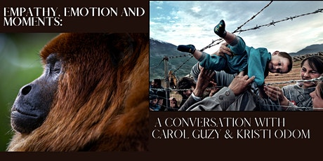 Empathy, Emotion and Moments: A Conversation with Carol Guzy & Kristi Odom tickets