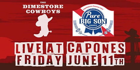 Dimestore Cowboys with Big Son at Capone's tickets