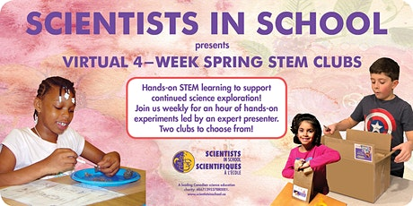 STEM Club  - Virtual 4-week  program with Scientists in School-Spring Dates tickets